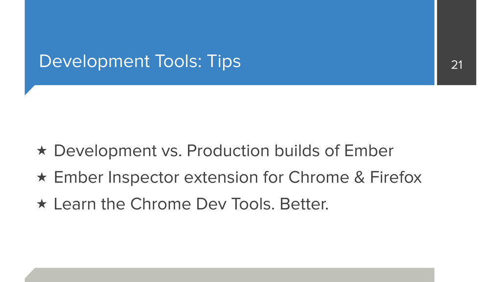 Development Tools: Tips 21 ★ Development vs. Pr...