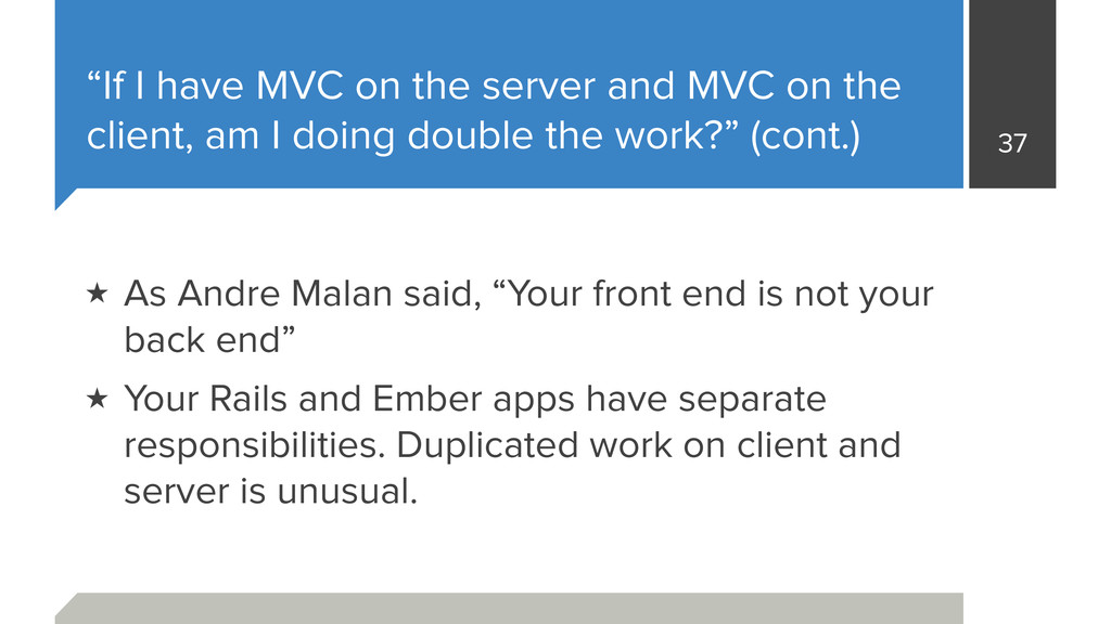 """If I have MVC on the server and MVC on the cli..."