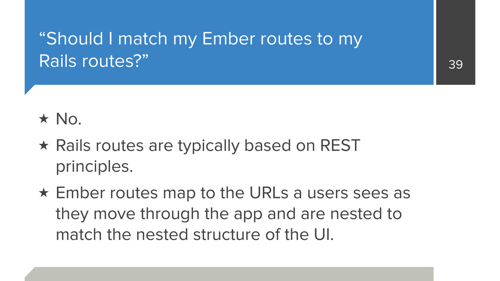 """Should I match my Ember routes to my Rails rou..."