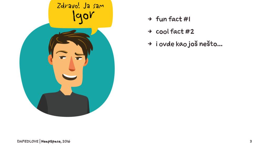4 fun fact #1 4 cool fact #2 4 i ovde kao još n...