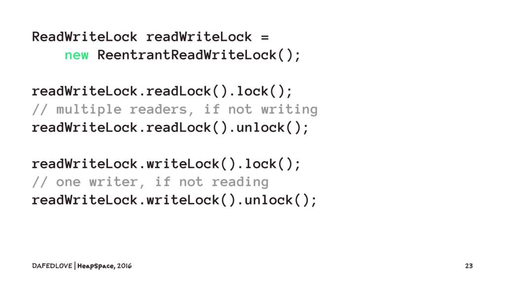 ReadWriteLock readWriteLock = new ReentrantRead...