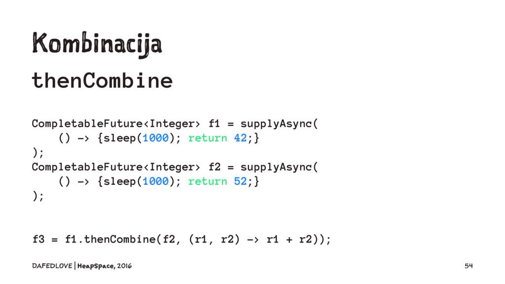 Kombinacija thenCombine CompletableFuture<Integ...