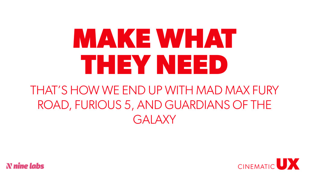 @sbradweaver MAKE WHAT THEY NEED UX CINEMATIC T...
