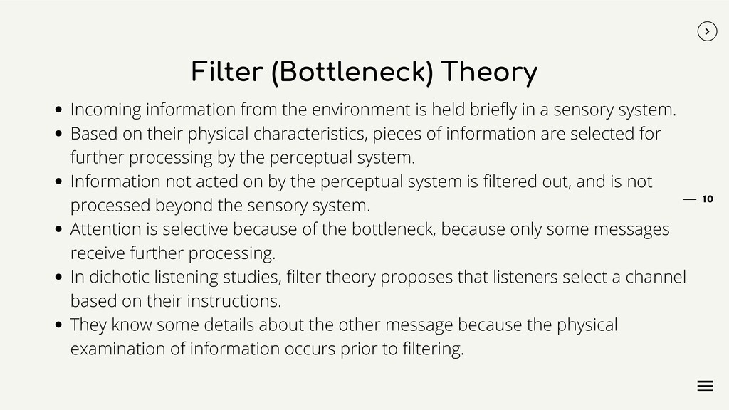 Filter (Bottleneck) Theory Incoming information...
