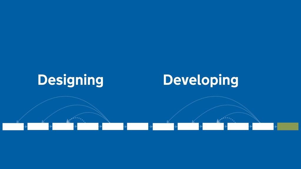 Designing Developing