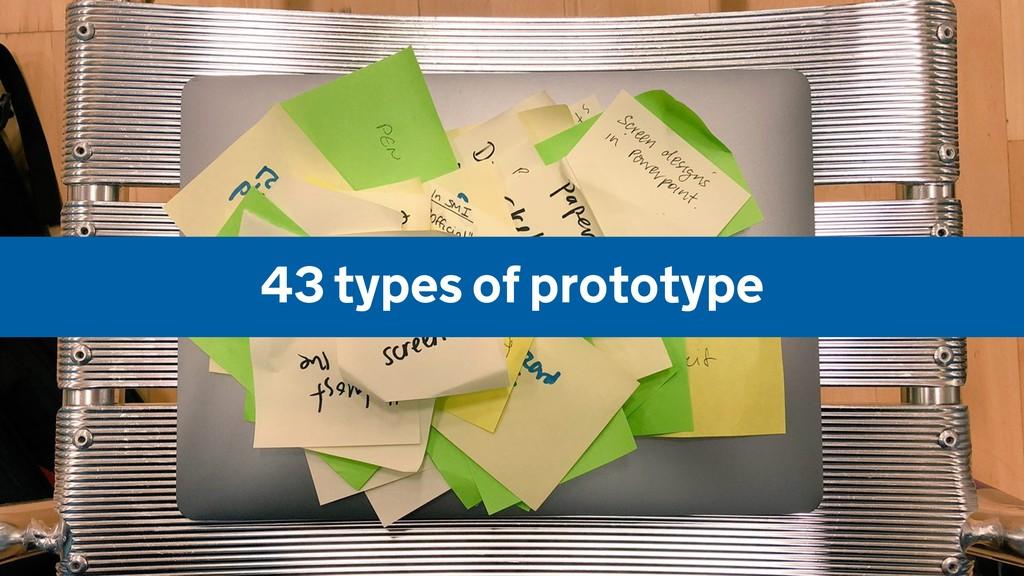 43 types of prototype