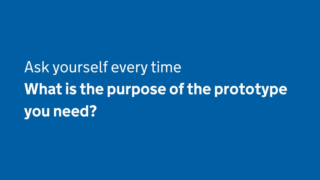Ask yourself every time What is the purpose of ...