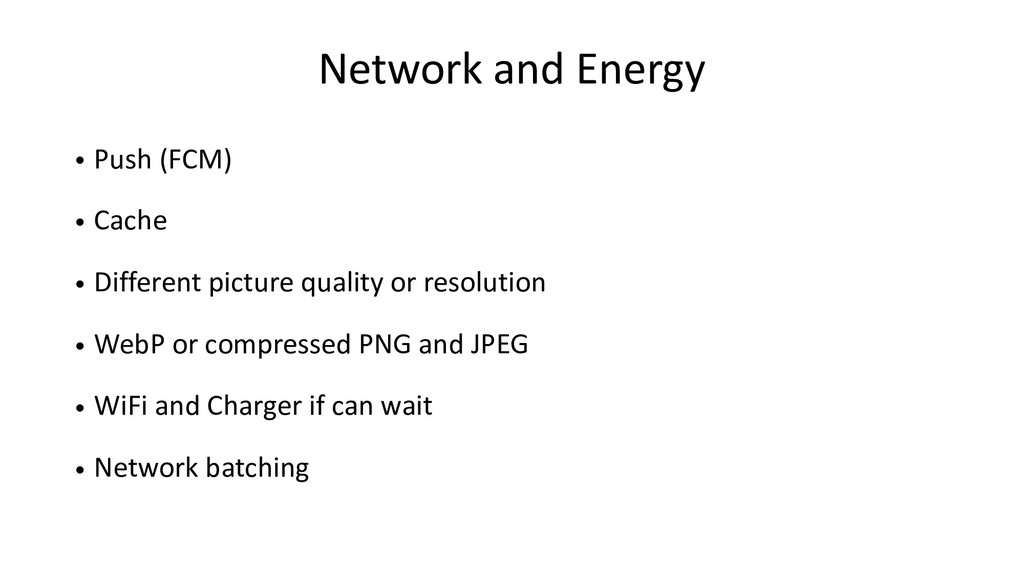 Network and Energy • Push (FCM) • Cache • Diffe...