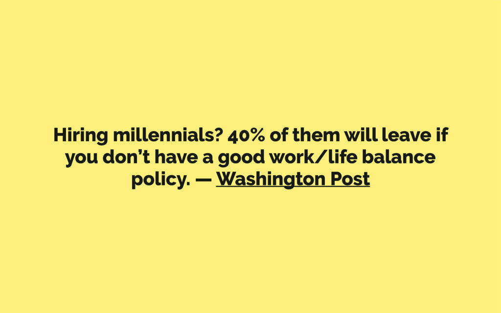 Hiring millennials? 40% of them will leave if y...