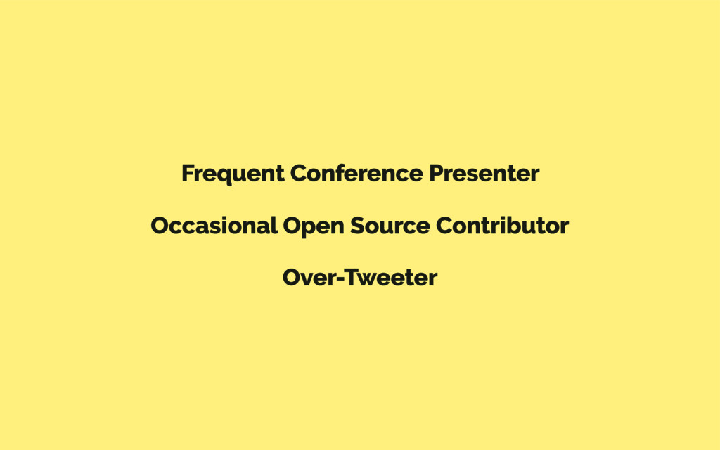 Frequent Conference Presenter Occasional Open S...