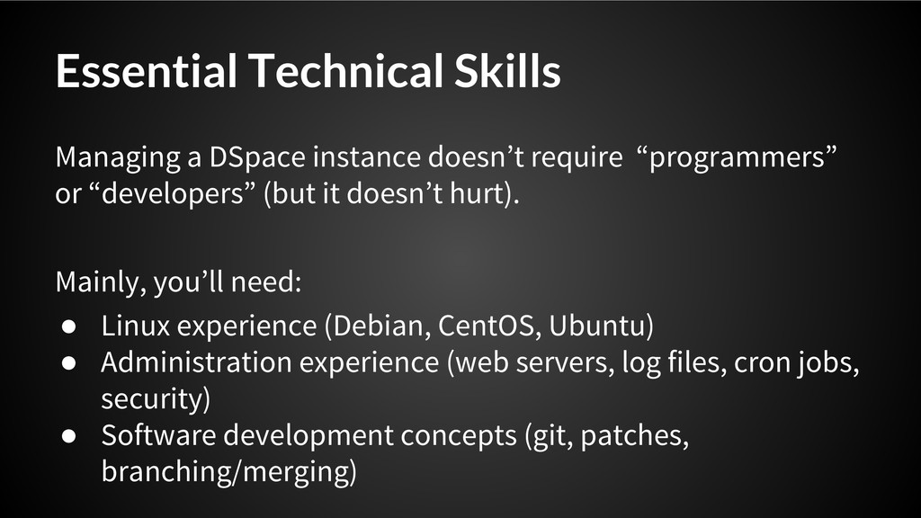 Essential Technical Skills Managing a DSpace in...