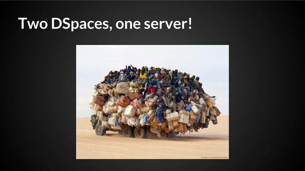 Two DSpaces, one server!