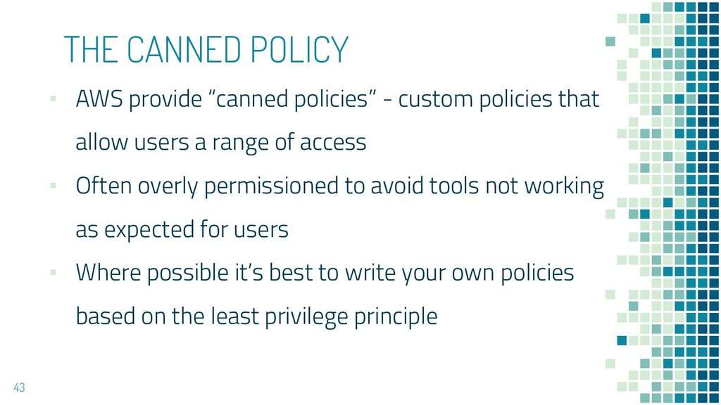 "THE CANNED POLICY ▪ AWS provide ""canned policie..."