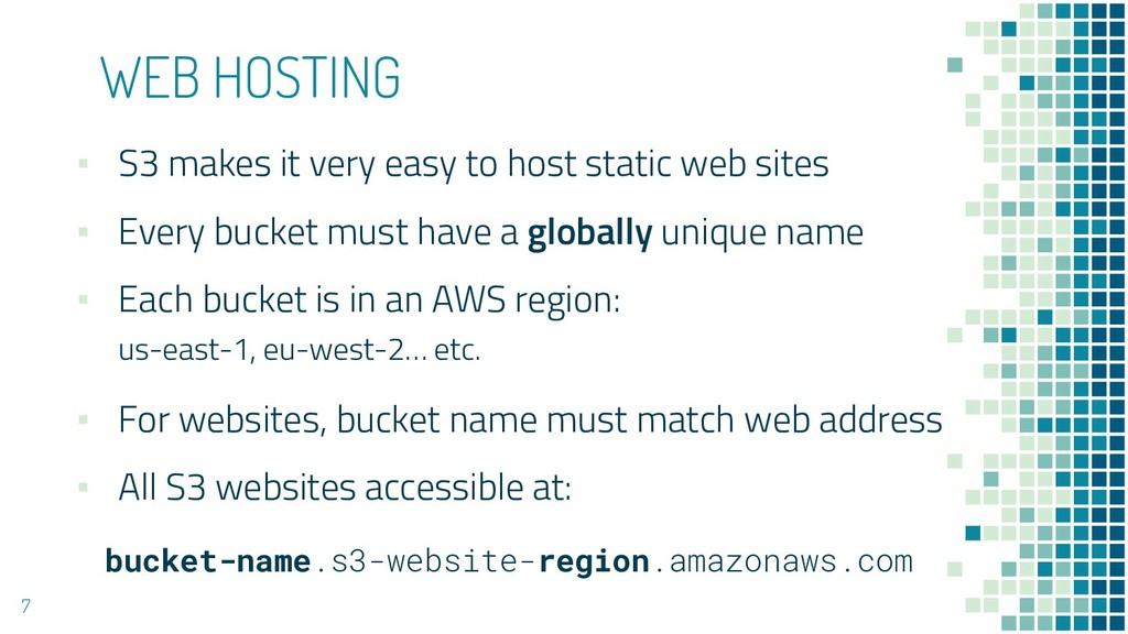 WEB HOSTING ▪ S3 makes it very easy to host sta...