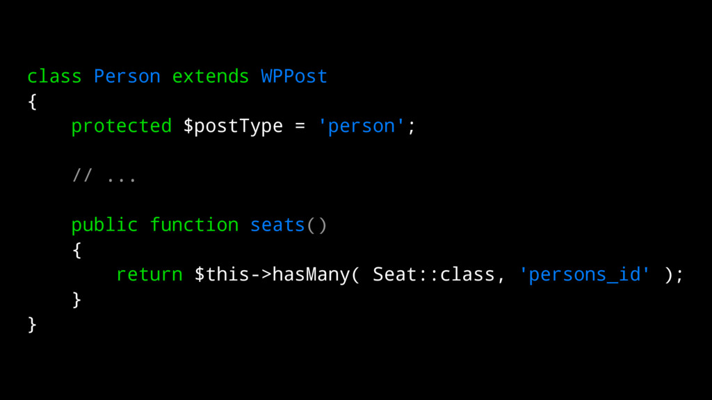 class Person extends WPPost { protected $postTy...