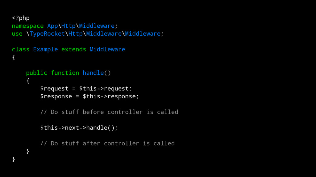 <?php namespace App\Http\Middleware; use \TypeR...