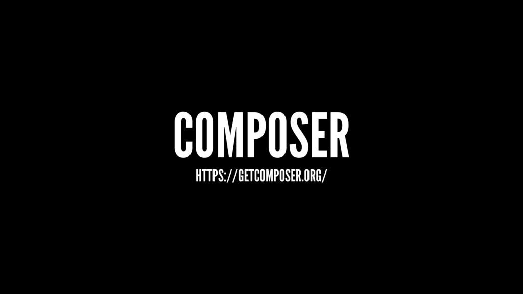 COMPOSER HTTPS://GETCOMPOSER.ORG/
