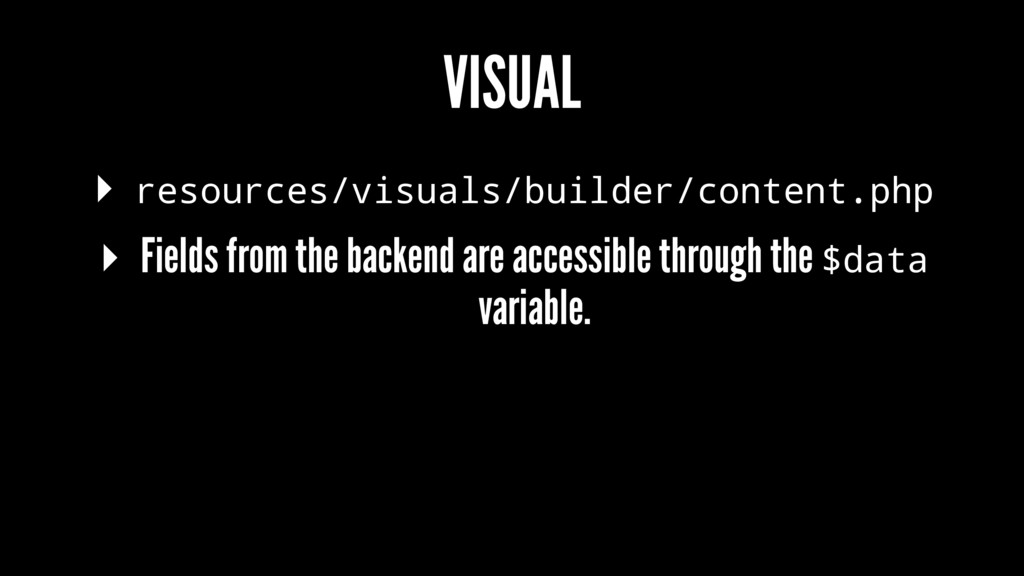 VISUAL ▸ resources/visuals/builder/content.php ...
