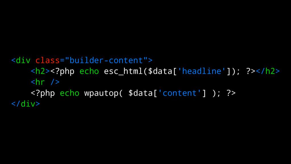"""<div class=""""builder-content""""> <h2><?php echo es..."""