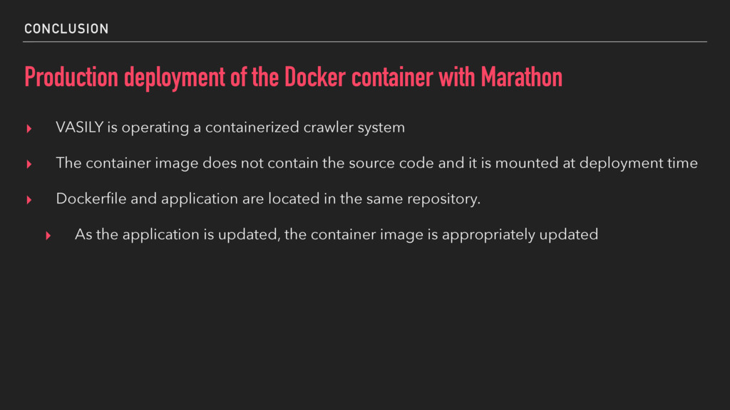 CONCLUSION Production deployment of the Docker ...