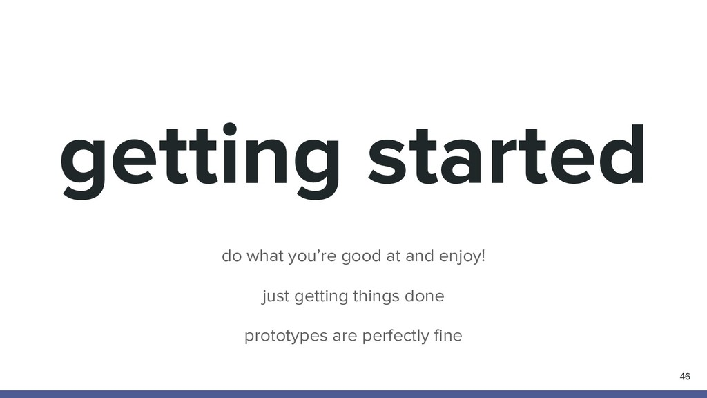 getting started 46 do what you're good at and e...