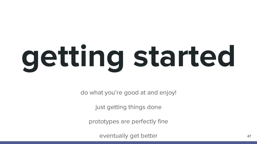 getting started 47 do what you're good at and e...