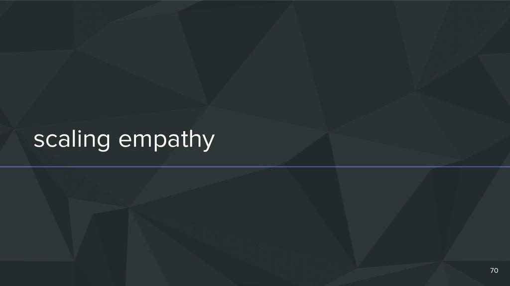 scaling empathy 70