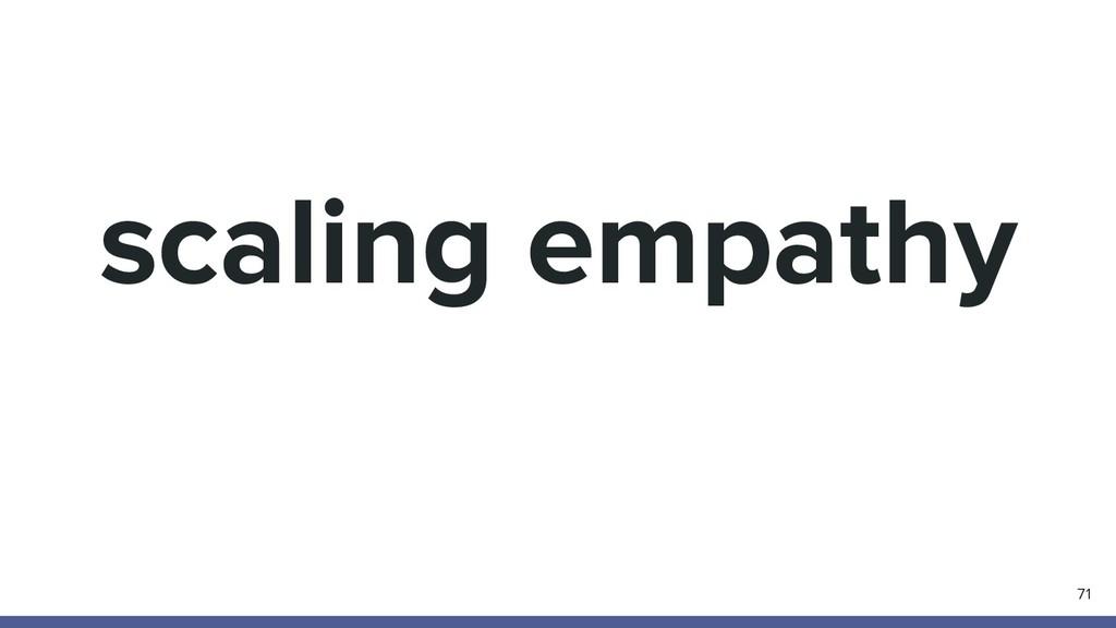 scaling empathy 71