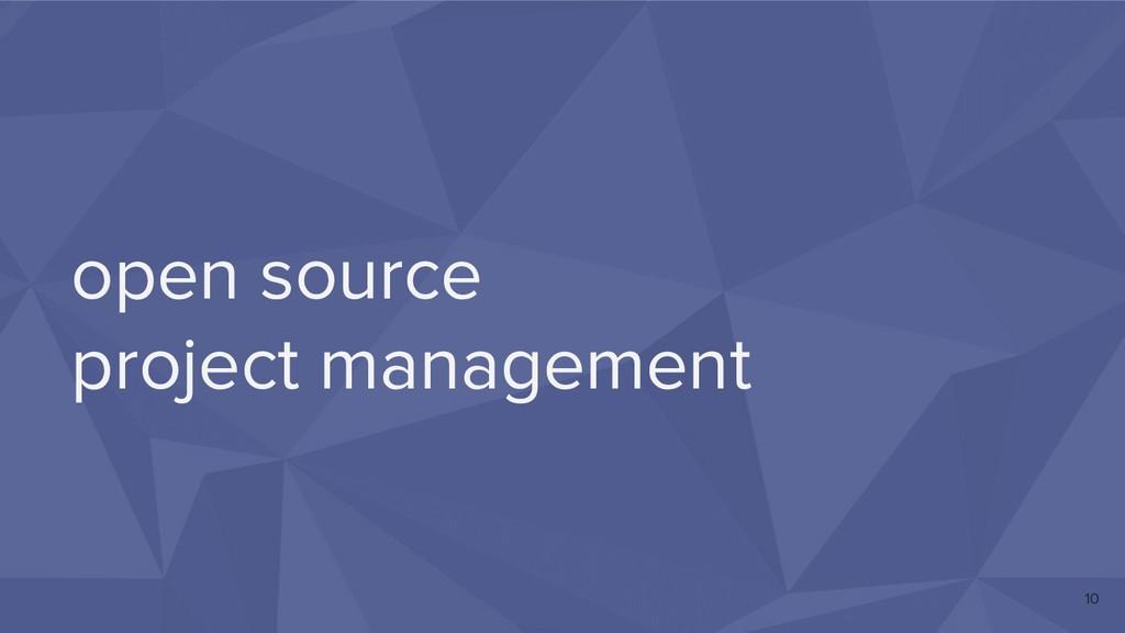open source project management 10