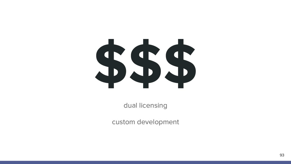 $$$ 93 dual licensing custom development