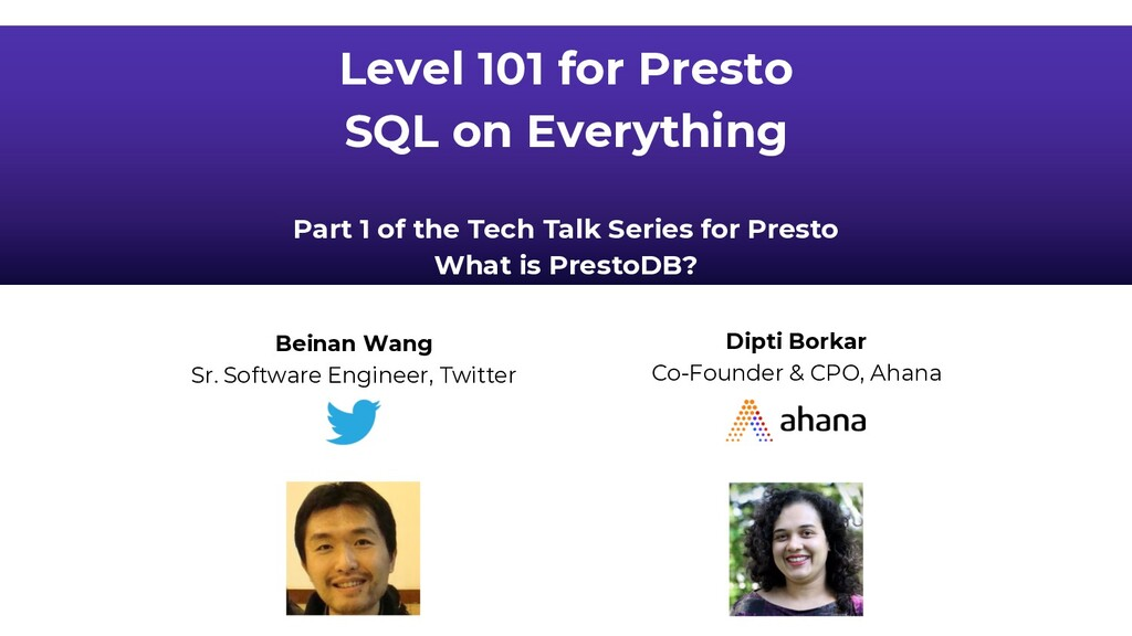 Level 101 for Presto SQL on Everything Part 1 o...