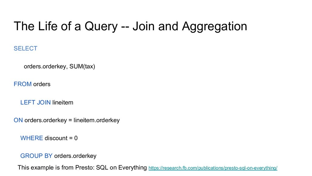The Life of a Query -- Join and Aggregation SEL...