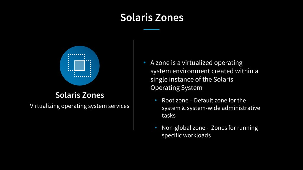 Virtualizing operating system services Solaris ...