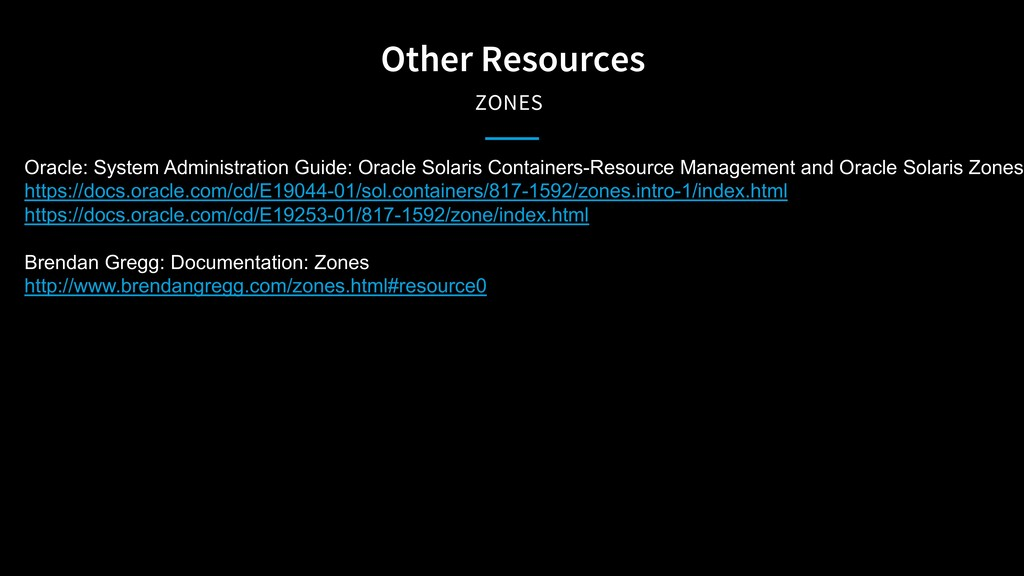 Other Resources ZONES Oracle: System Administra...