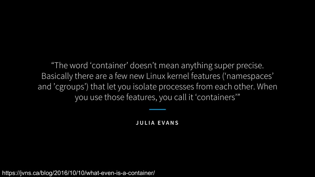 """The word 'container' doesn't mean anything sup..."