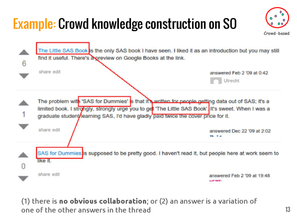 Example: Crowd knowledge construction on SO 13 ...