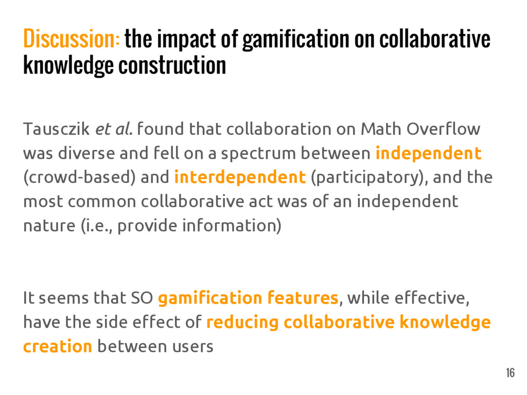Discussion: the impact of gamification on colla...