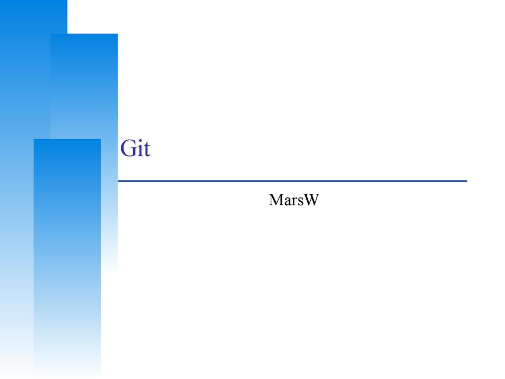 Git MarsW