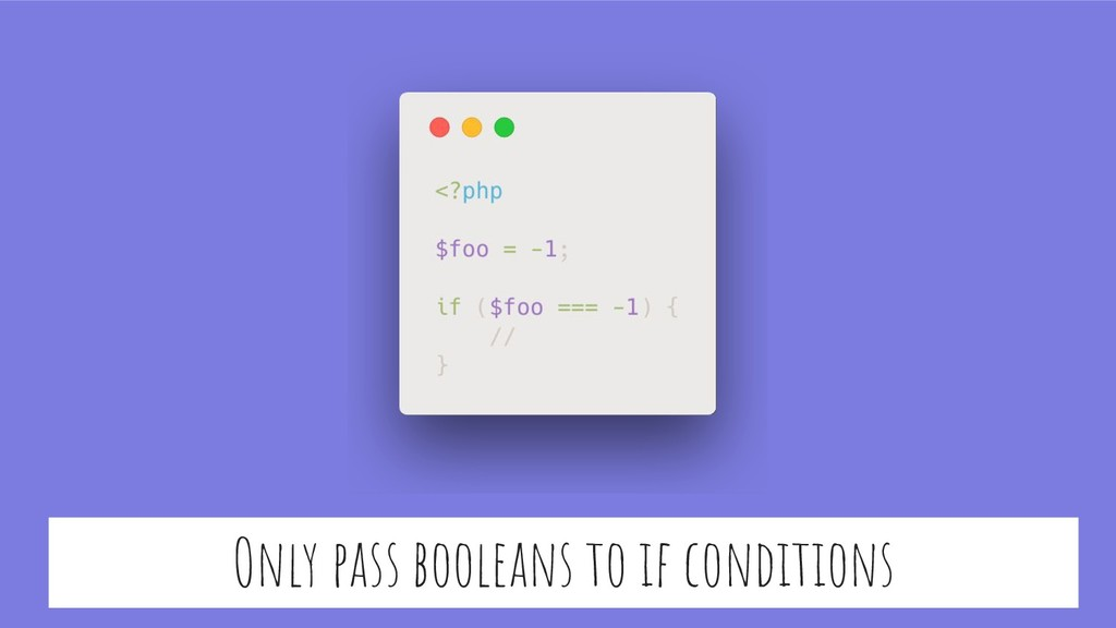 Only pass booleans to if conditions