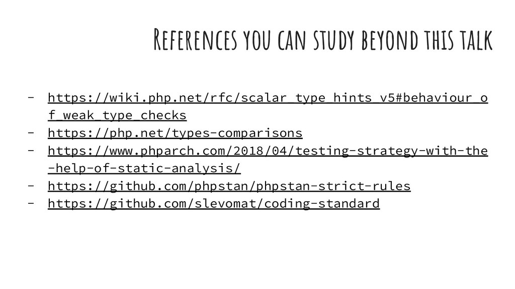References you can study beyond this talk - htt...