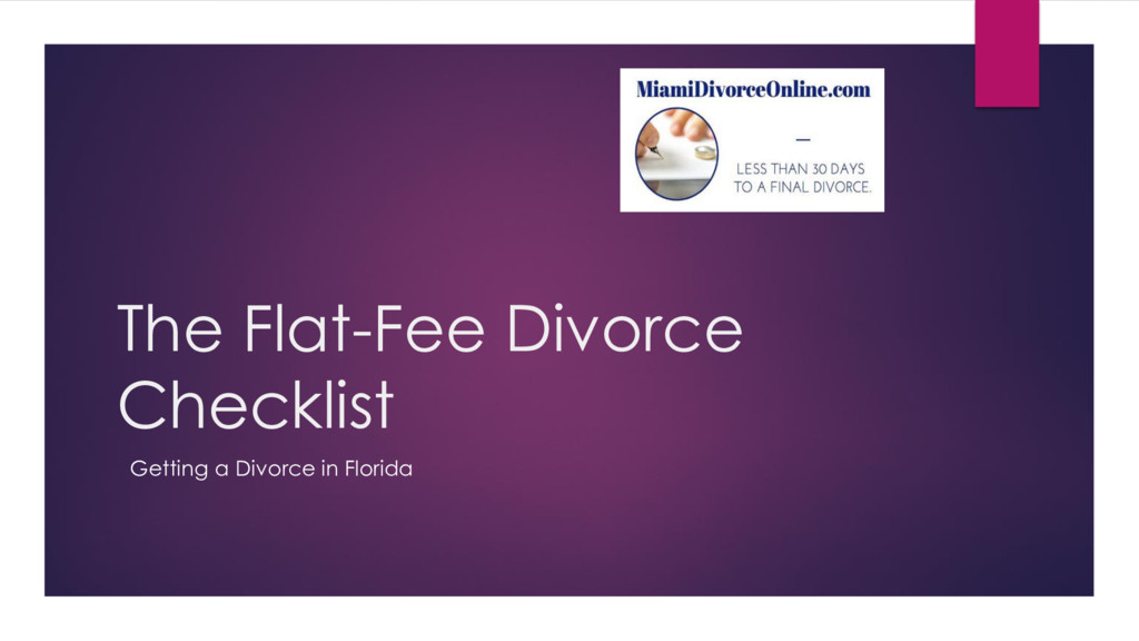 The Flat-Fee Divorce Checklist Getting a Divorc...