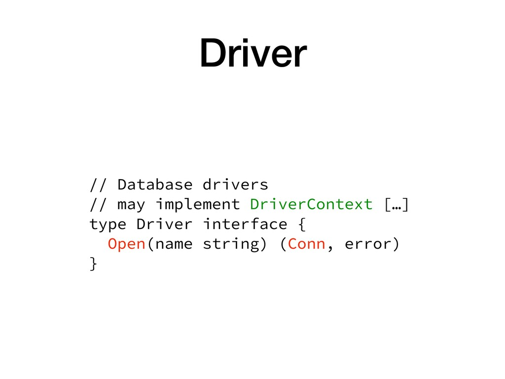 Driver // Database drivers