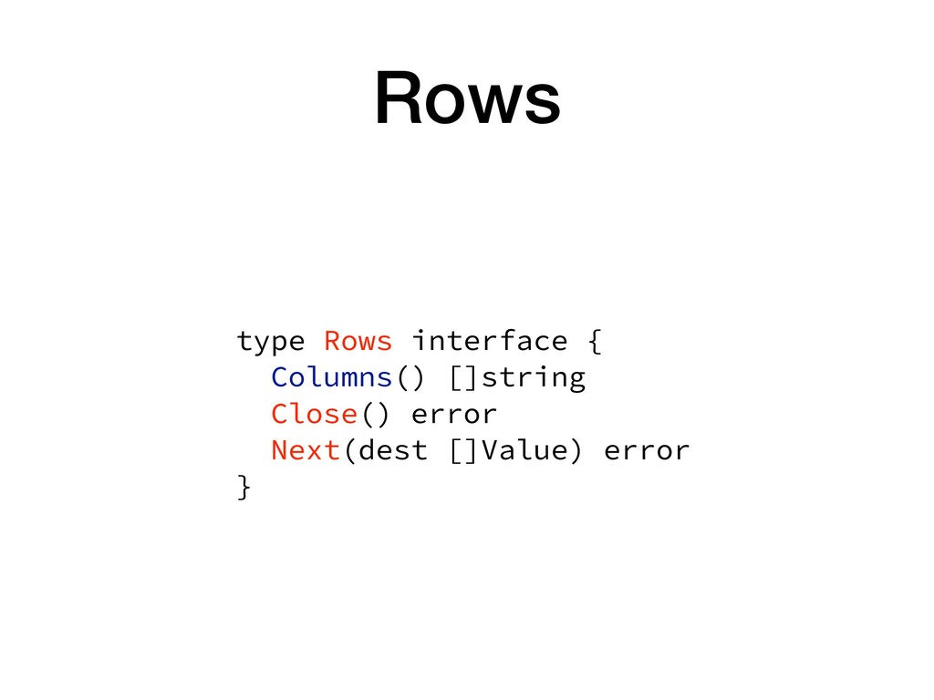 Rows type Rows interface {
