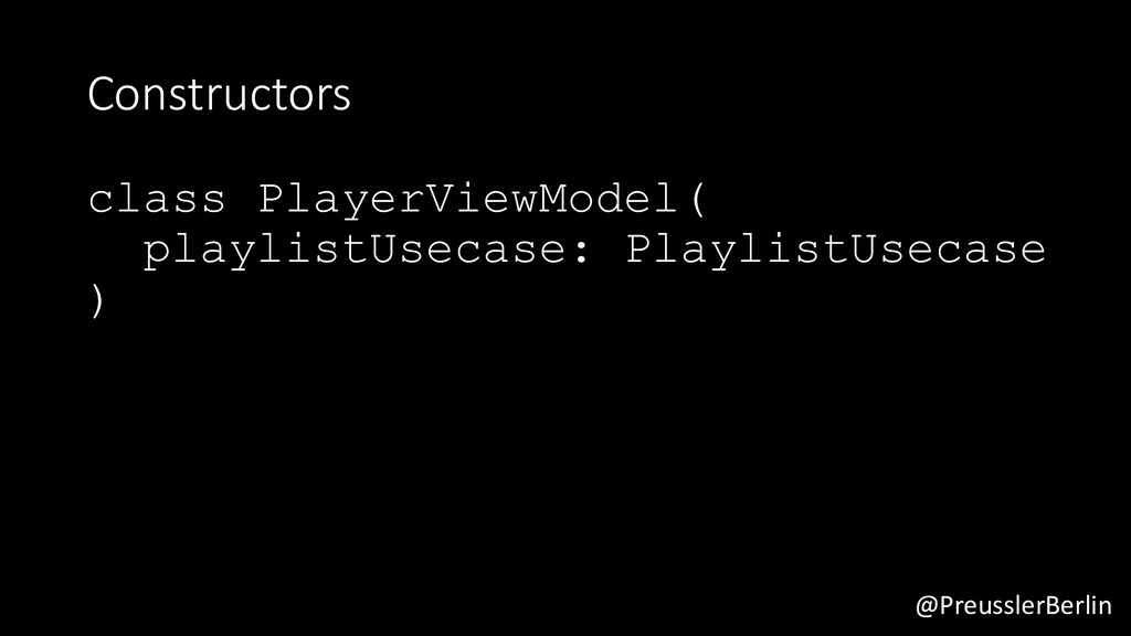 @PreusslerBerlin Constructors class PlayerViewM...