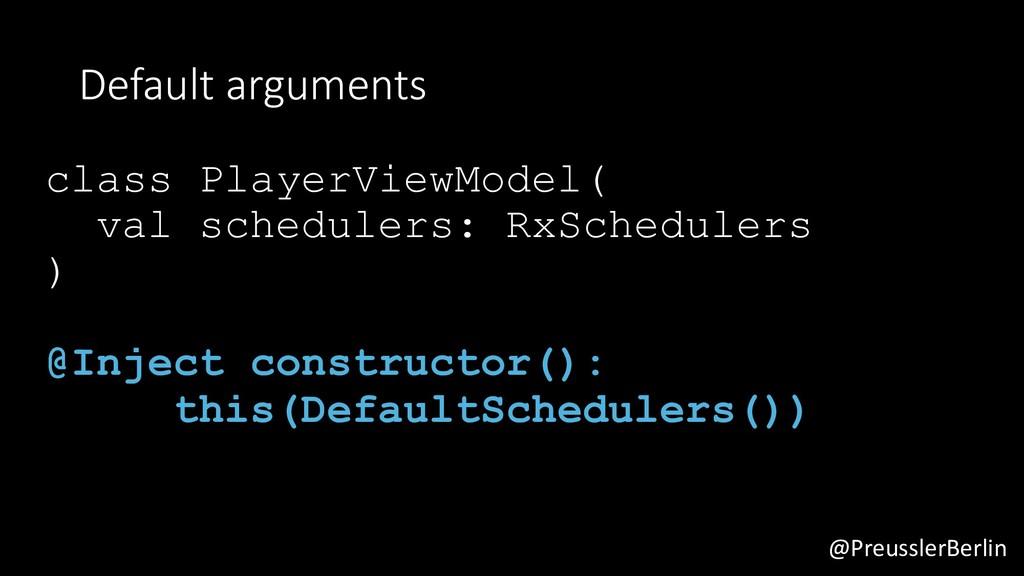 @PreusslerBerlin Default arguments class Player...