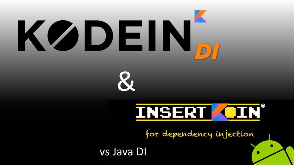 @PreusslerBerlin & vs Java DI