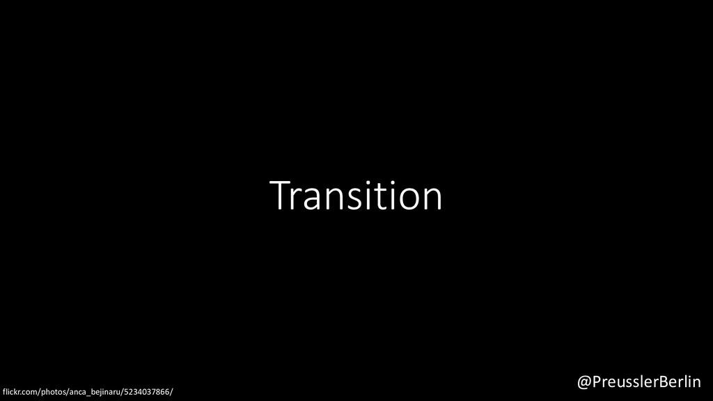 @PreusslerBerlin Transition flickr.com/photos/a...