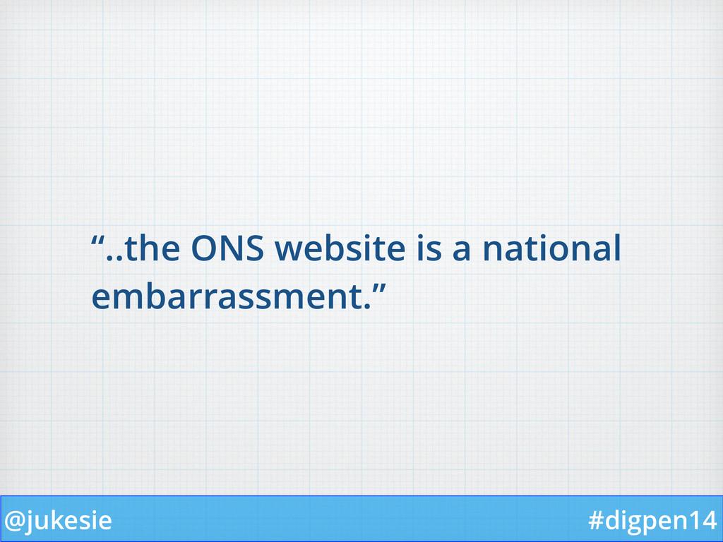 "@jukesie #digpen14 ""..the ONS website is a nati..."