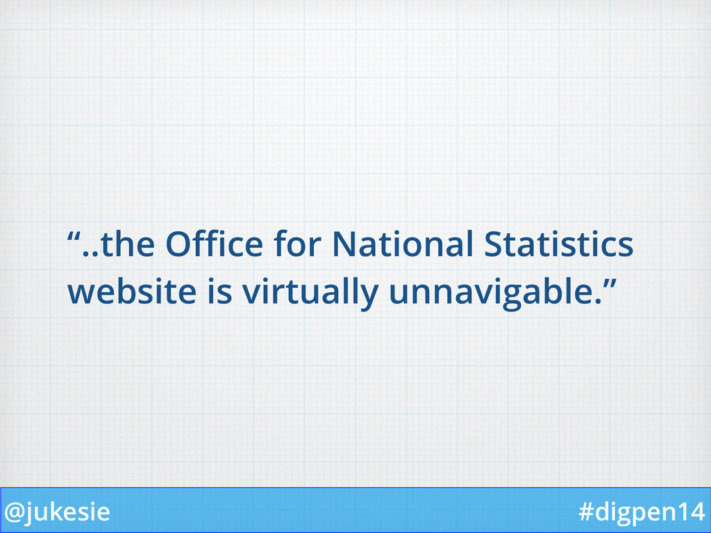 """@jukesie #digpen14 """"..the Office for National Sta..."""