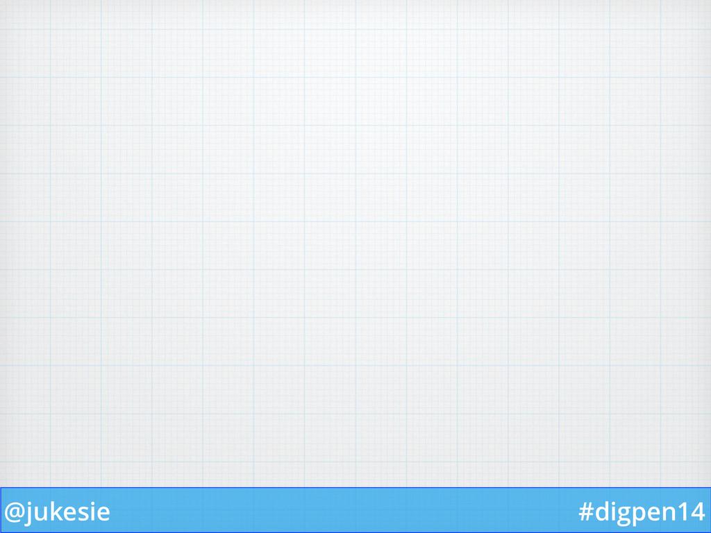 @jukesie #digpen14